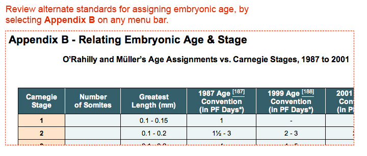 Review alternate standards for assigning embryonic age, by selecting Appendix B on any menu bar.